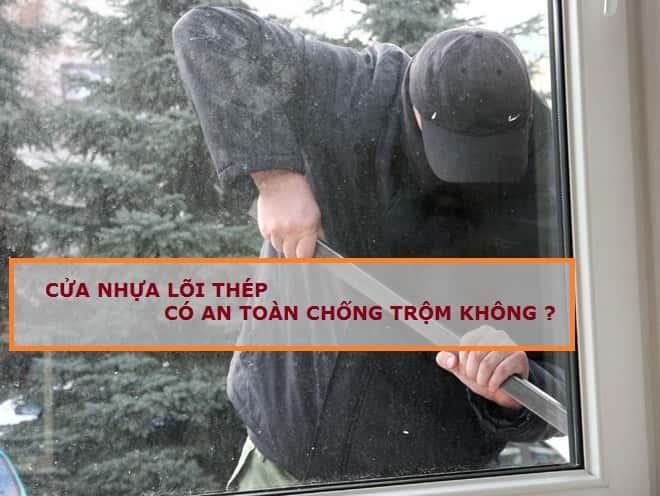 Cua nhua loi thep co an toan khong