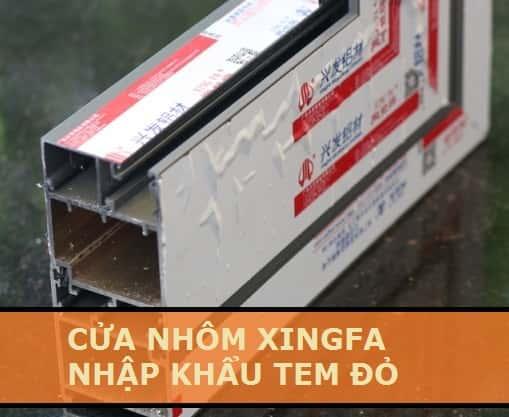 cửa nhôm xingfa nhập khẩu chính hãng 100%