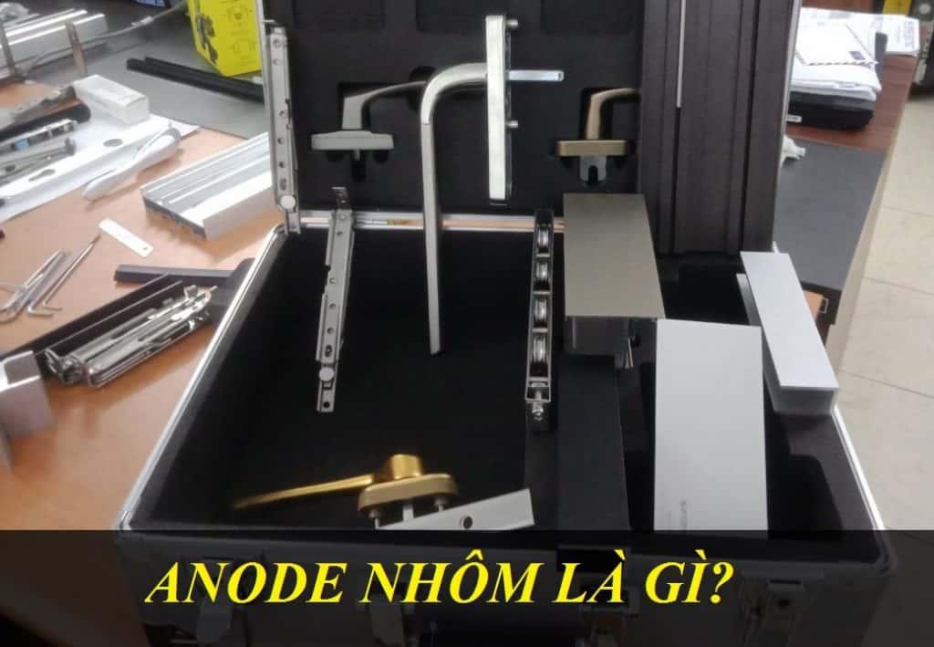NHÔM ANODE LÀ GÌ